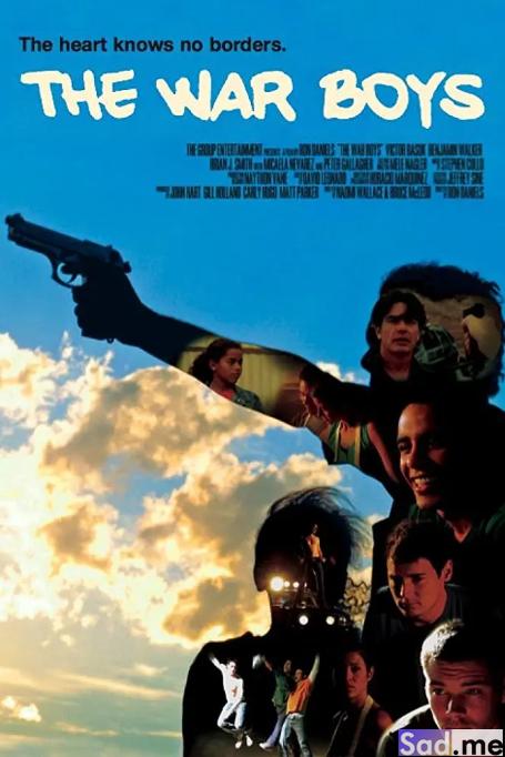 《男孩的战争》 The War Boys+在线观看-S站 (〃∇〃) 追彩虹的人~-Sad.me